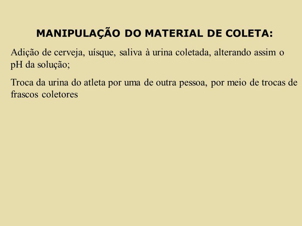 MANIPULAÇÃO DO MATERIAL DE COLETA:
