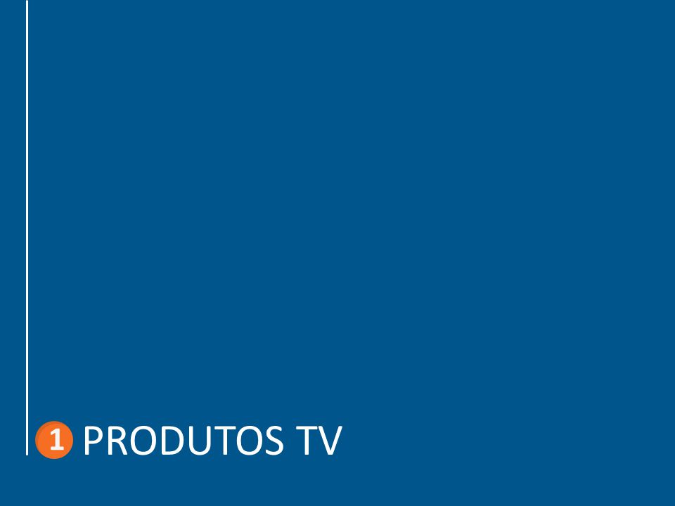 1 PRODUTOS TV