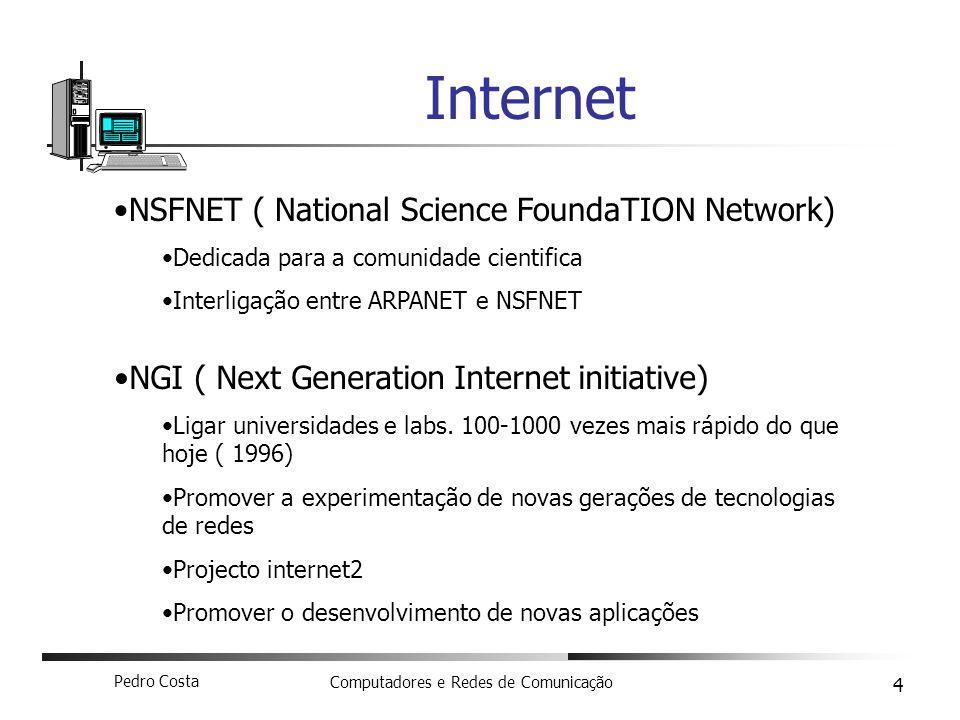 Internet NSFNET ( National Science FoundaTION Network)