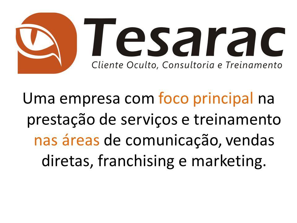 Uma empresa com foco principal na prestação de serviços e treinamento nas áreas de comunicação, vendas diretas, franchising e marketing.