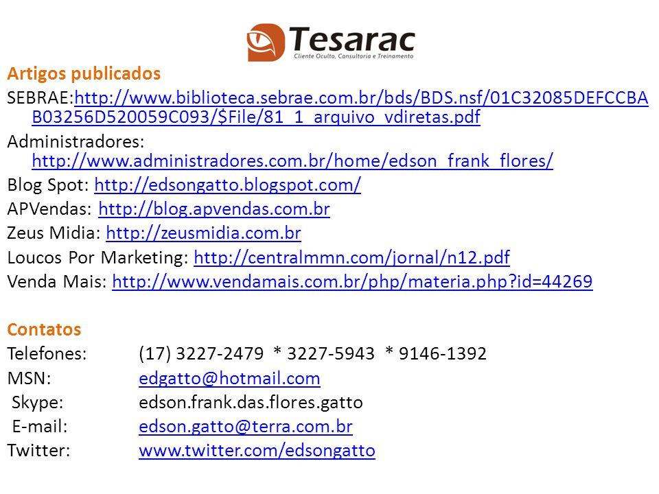 Artigos publicados SEBRAE:http://www. biblioteca. sebrae. com