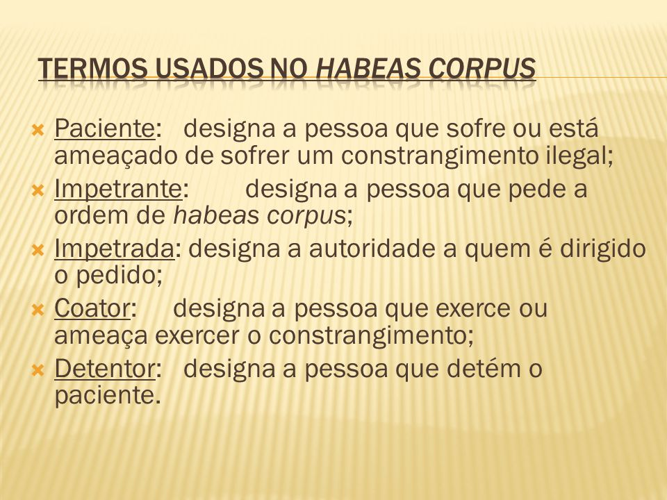 Termos usados no habeas corpus