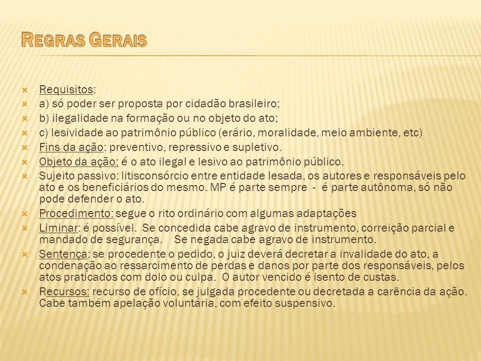 Regras Gerais Requisitos: