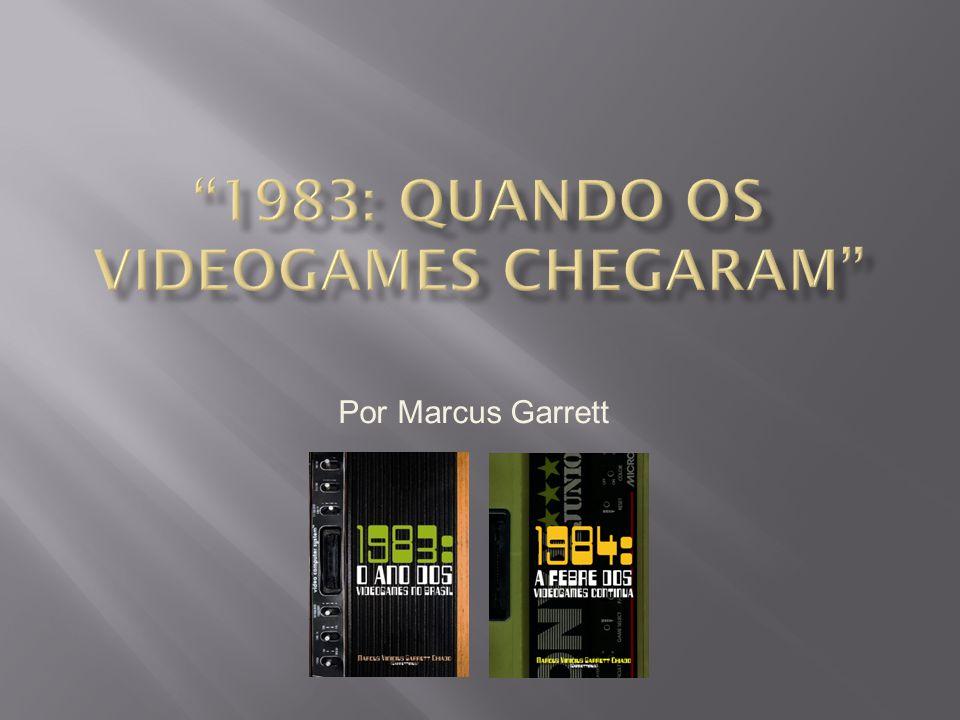1983: Quando os Videogames Chegaram