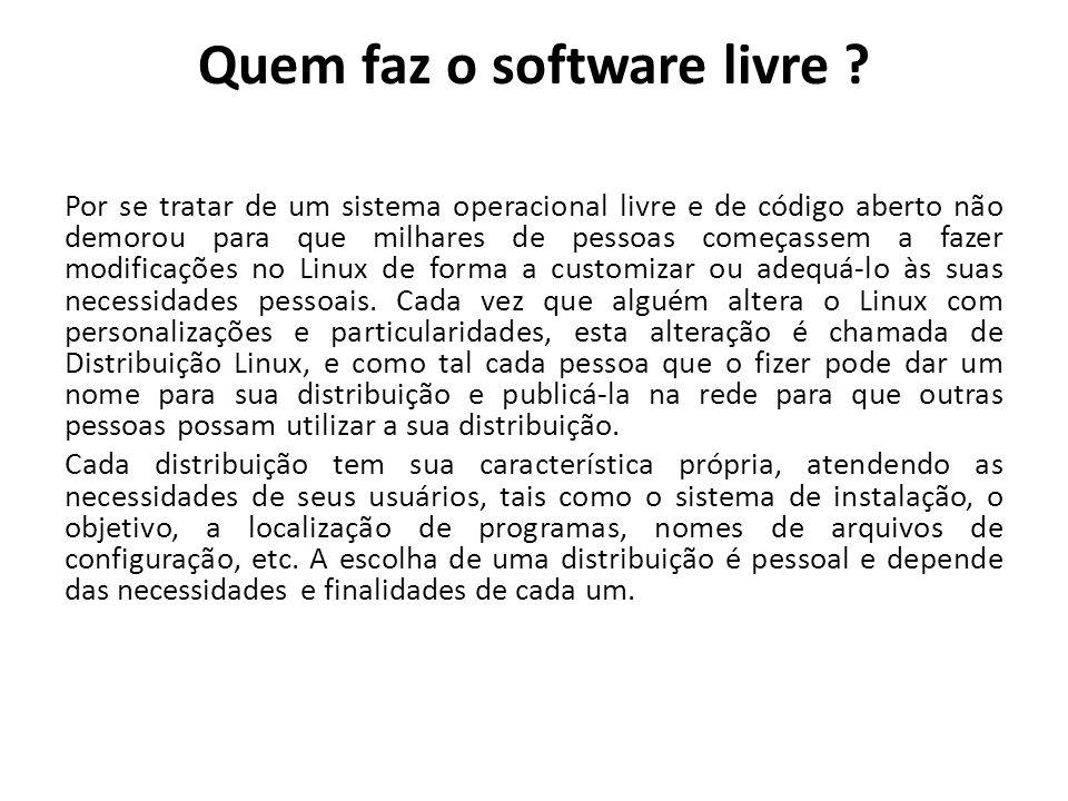 Quem faz o software livre
