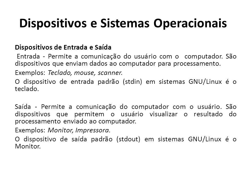 Dispositivos e Sistemas Operacionais