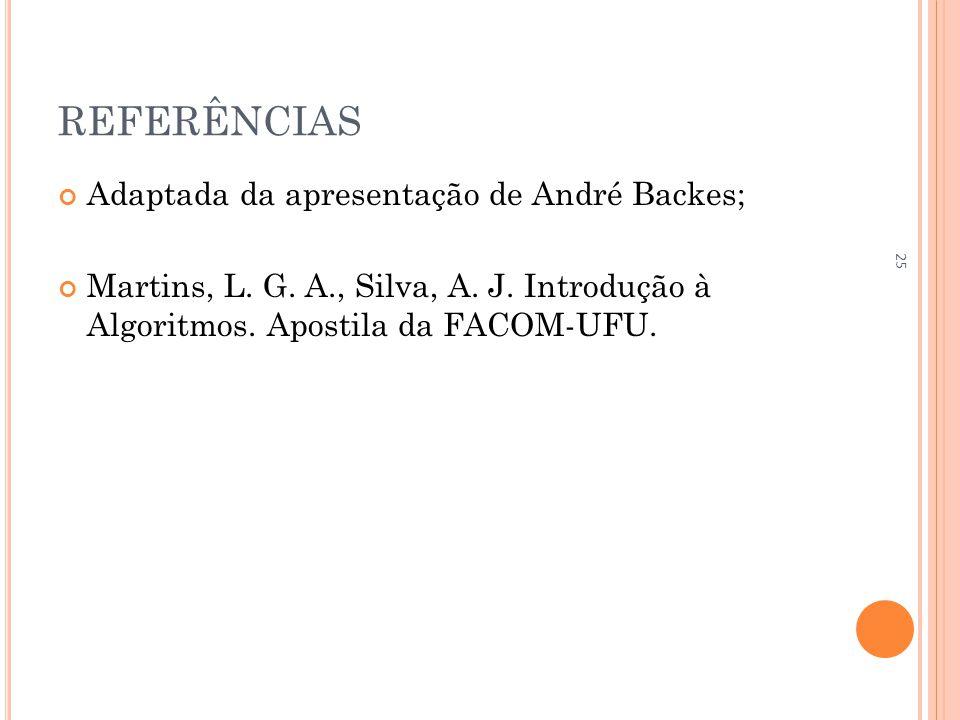 REFERÊNCIAS Adaptada da apresentação de André Backes;