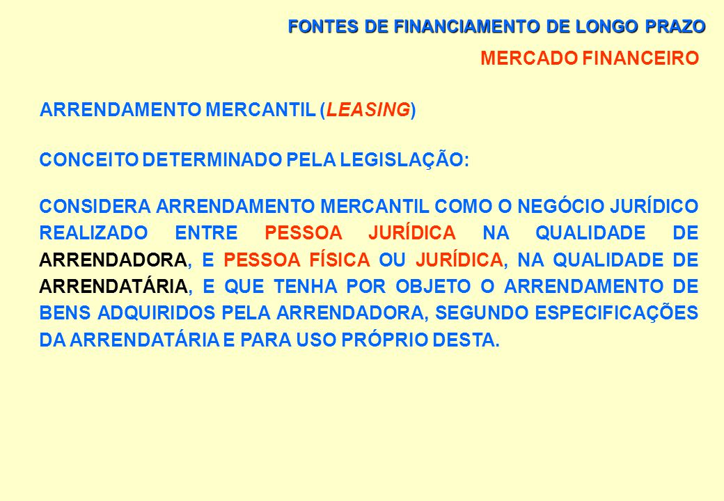 ARRENDAMENTO MERCANTIL (LEASING)