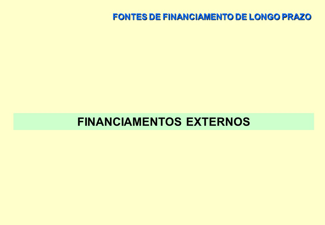 FINANCIAMENTOS EXTERNOS