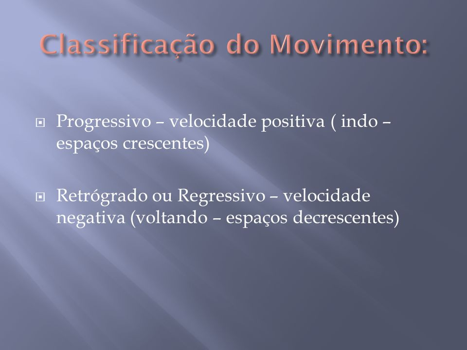 Classificação do Movimento: