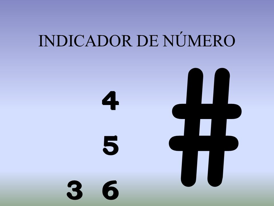 INDICADOR DE NÚMERO # 4 5 3 6
