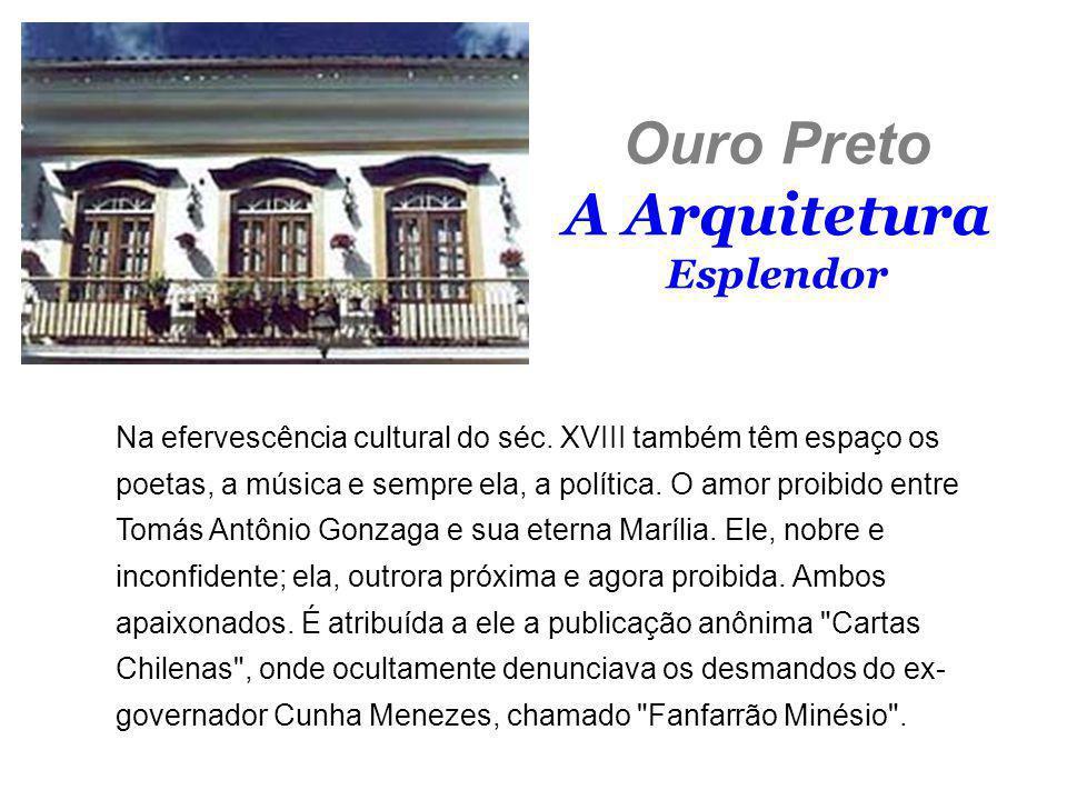Ouro Preto A Arquitetura Esplendor