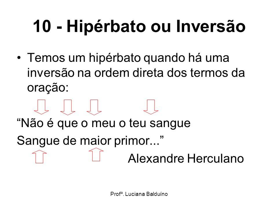 10 - Hipérbato ou Inversão