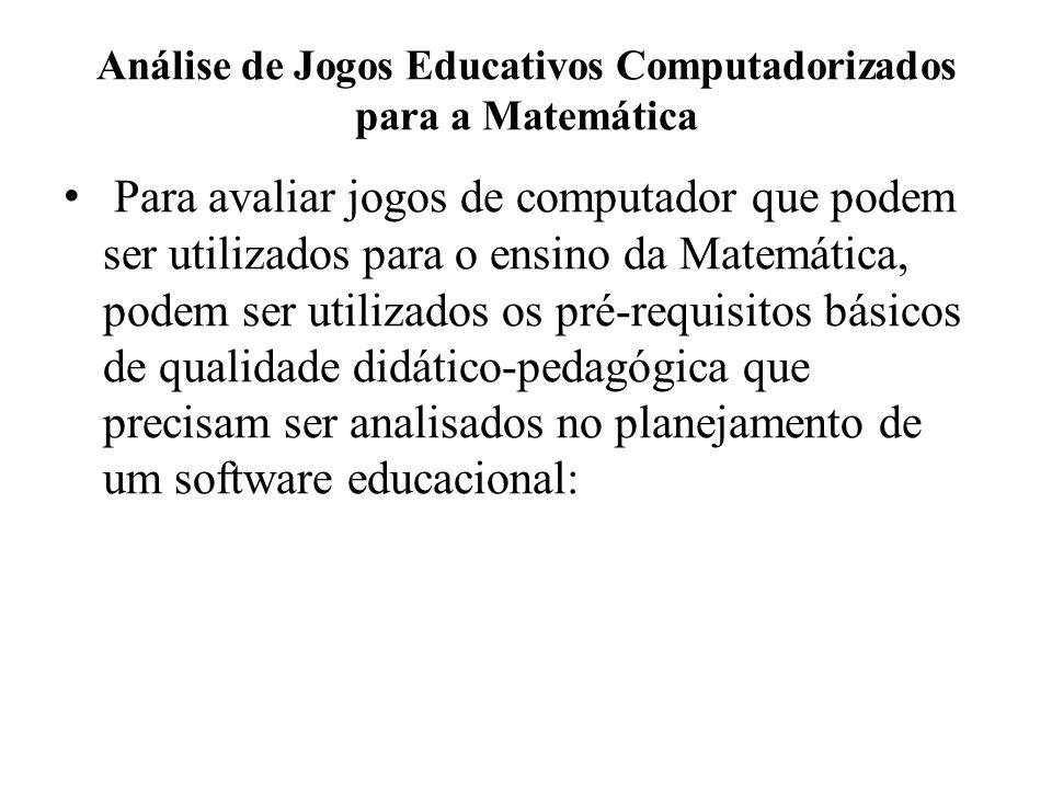 Análise de Jogos Educativos Computadorizados para a Matemática