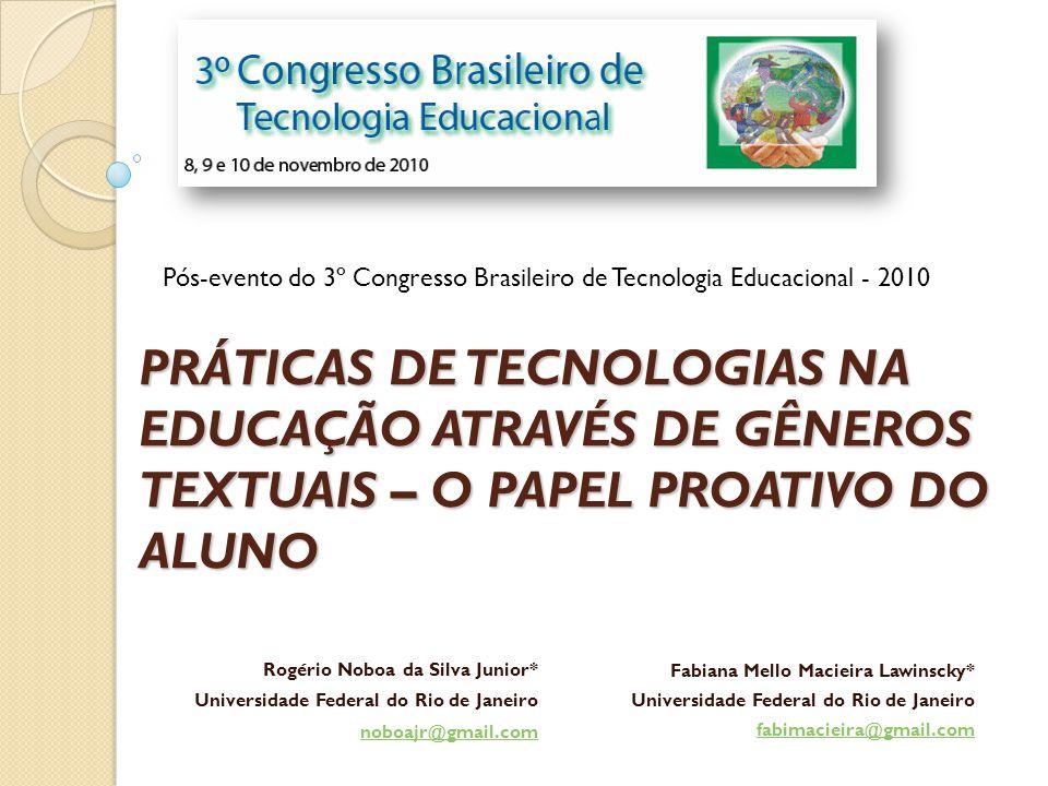 Pós-evento do 3º Congresso Brasileiro de Tecnologia Educacional - 2010