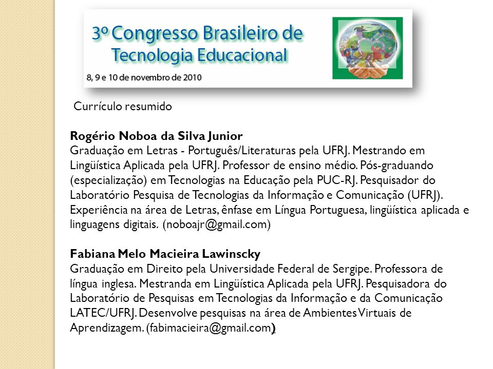 Currículo resumido Rogério Noboa da Silva Junior.