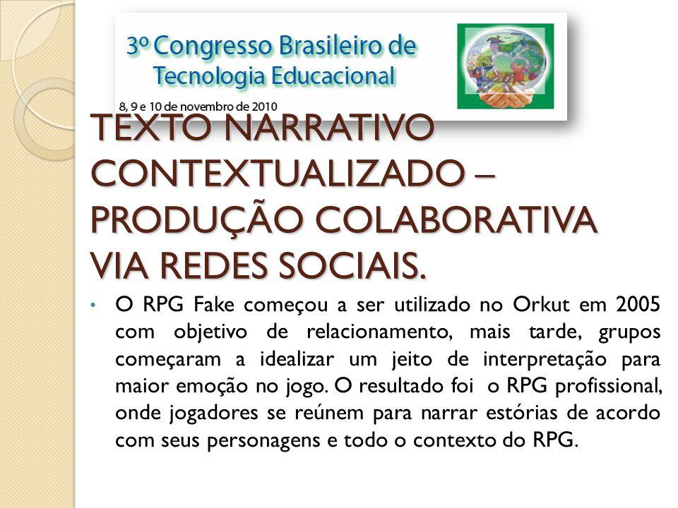 TEXTO NARRATIVO CONTEXTUALIZADO – PRODUÇÃO COLABORATIVA VIA REDES SOCIAIS.