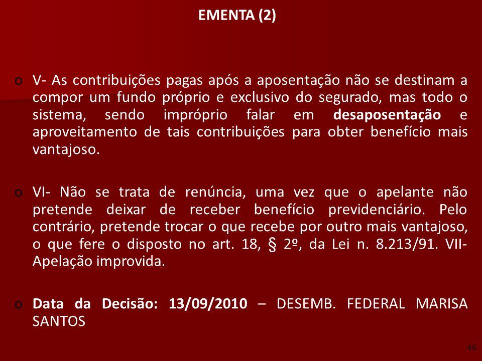 Data da Decisão: 13/09/2010 – DESEMB. FEDERAL MARISA SANTOS