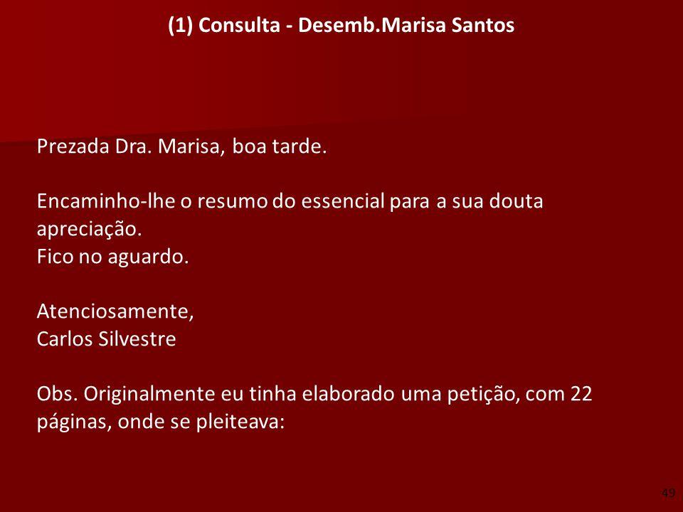 (1) Consulta - Desemb.Marisa Santos