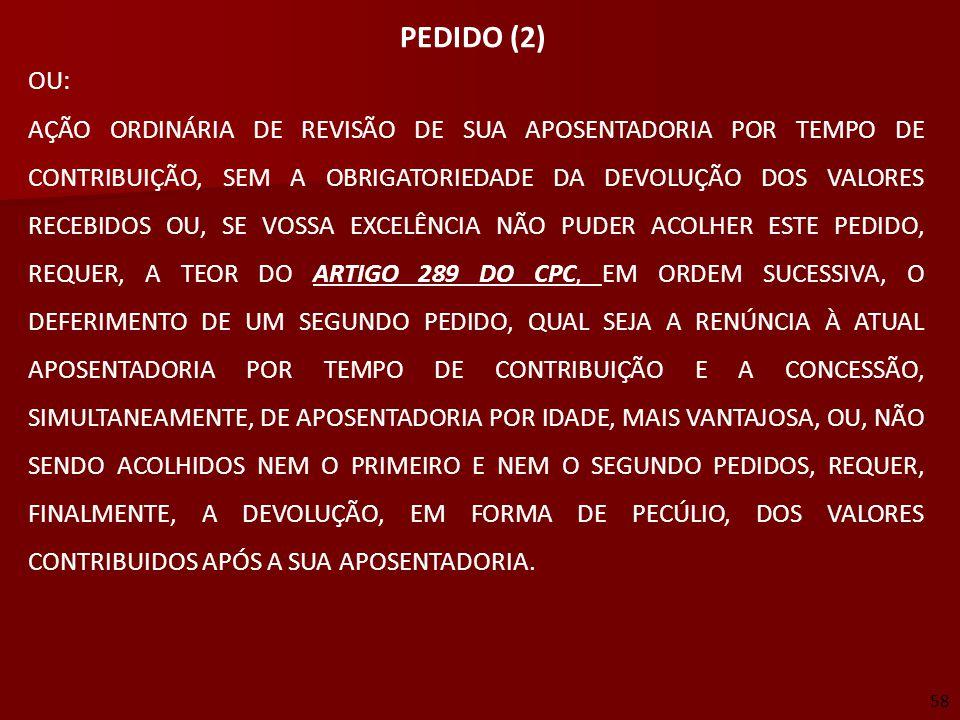 PEDIDO (2)  OU: