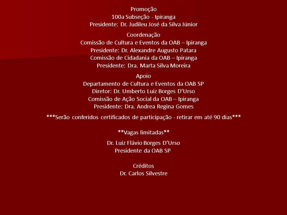 Dr. Luiz Flávio Borges D'Urso Presidente da OAB SP