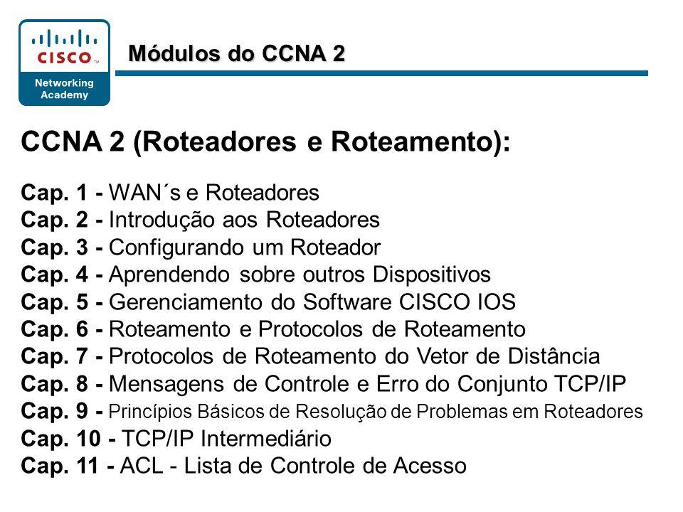 CCNA 2 (Roteadores e Roteamento):