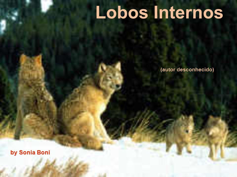 Lobos Internos (autor desconhecido) by Sonia Boni