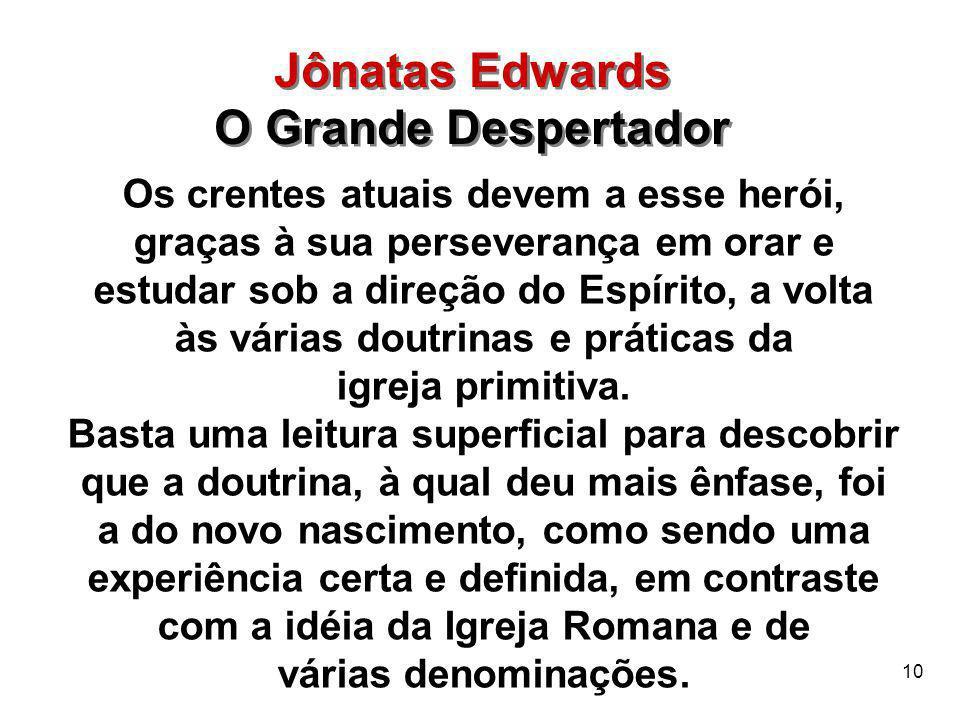Jônatas Edwards O Grande Despertador