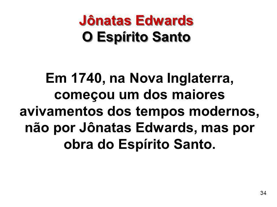 Jônatas Edwards O Espírito Santo.
