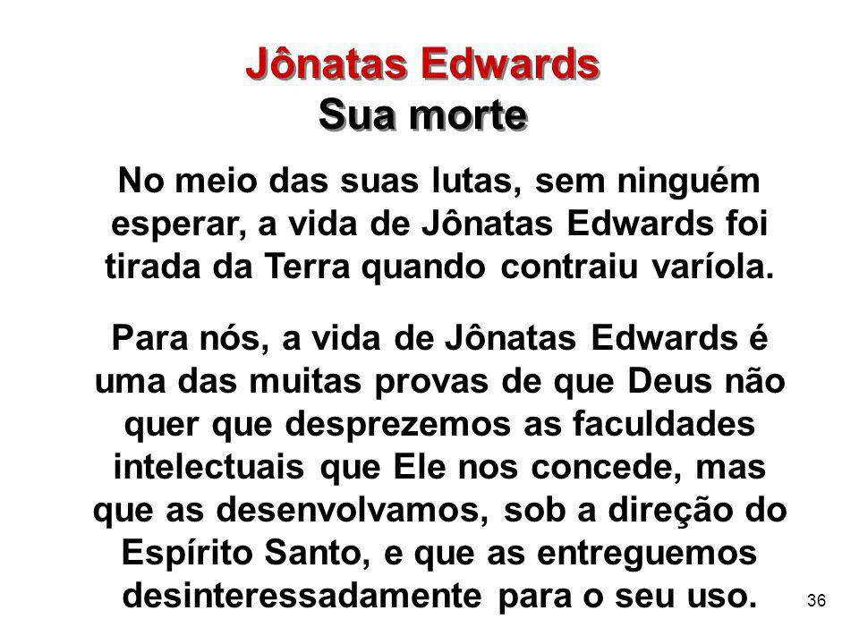 Jônatas Edwards Sua morte