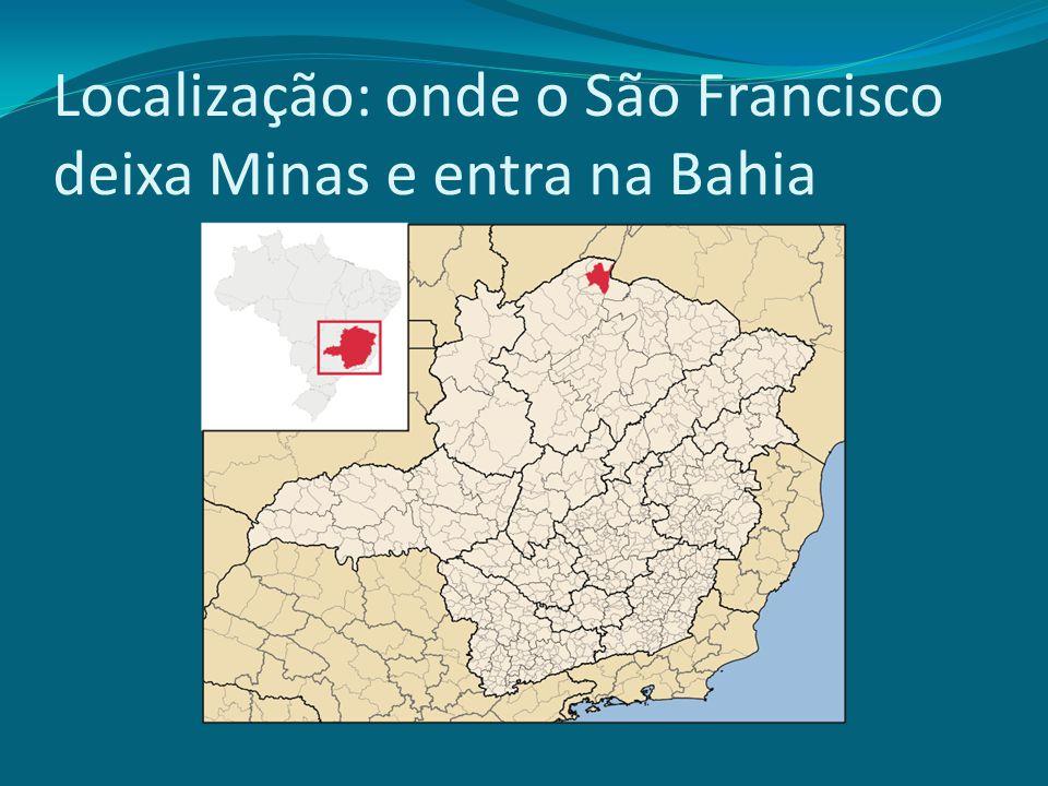 Localização: onde o São Francisco deixa Minas e entra na Bahia