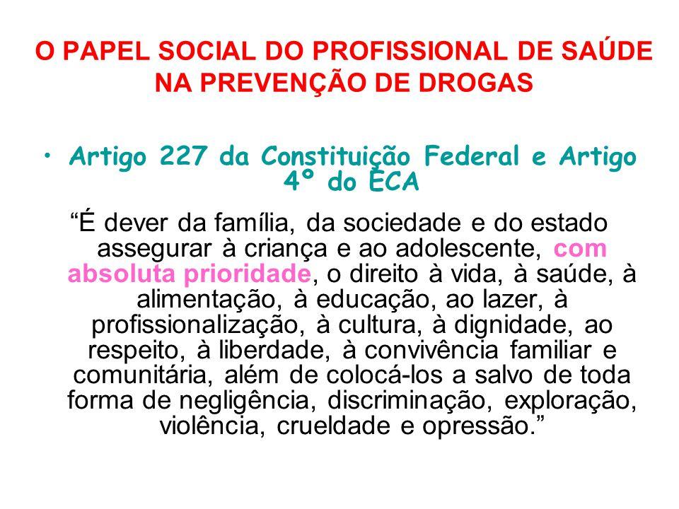 O PAPEL SOCIAL DO PROFISSIONAL DE SAÚDE NA PREVENÇÃO DE DROGAS