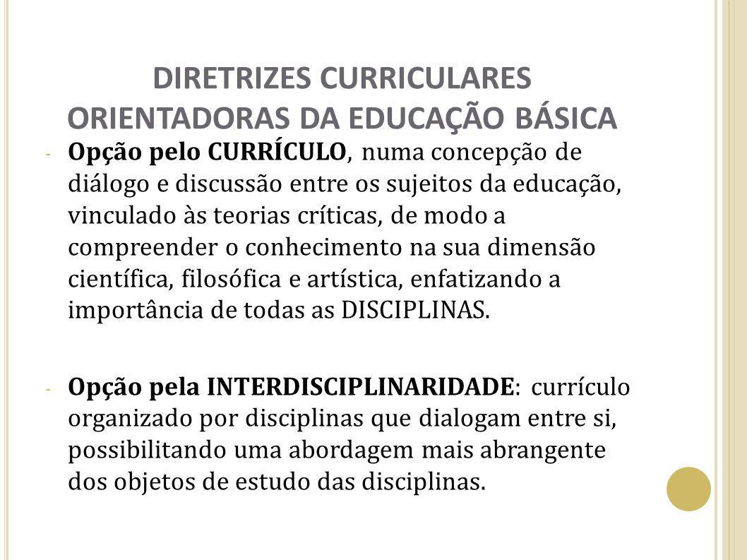 DIRETRIZES CURRICULARES ORIENTADORAS DA EDUCAÇÃO BÁSICA
