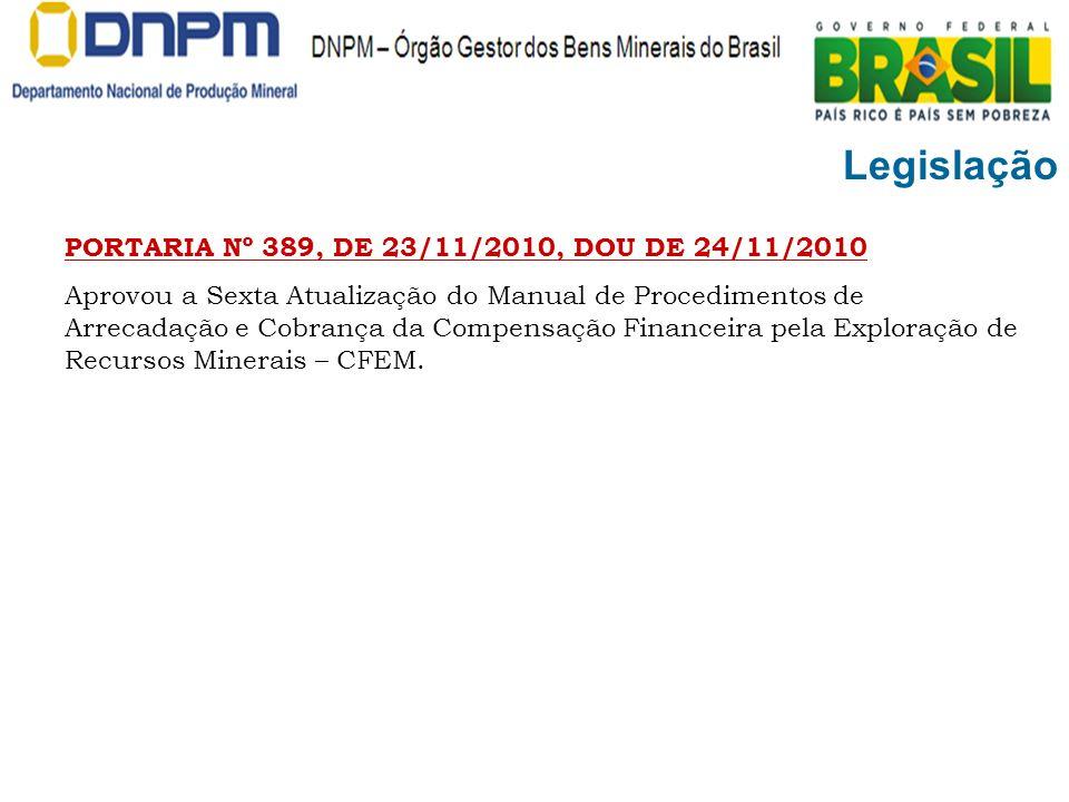 Legislação PORTARIA Nº 389, DE 23/11/2010, DOU DE 24/11/2010