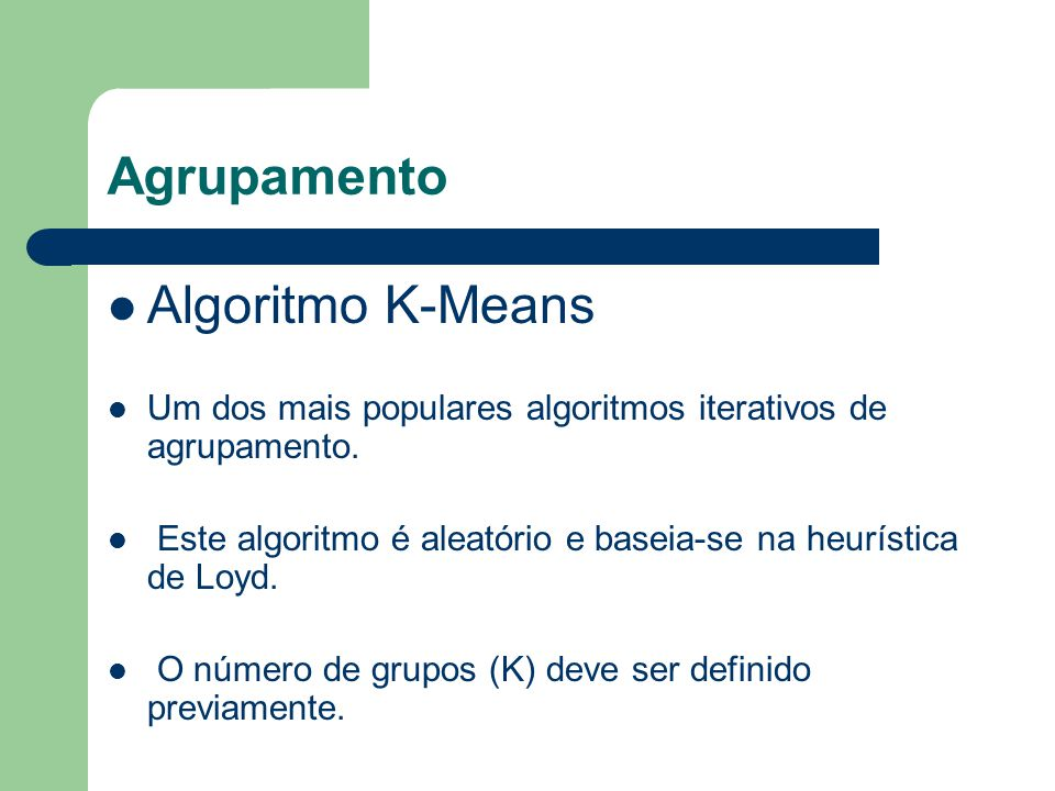 Agrupamento Algoritmo K-Means