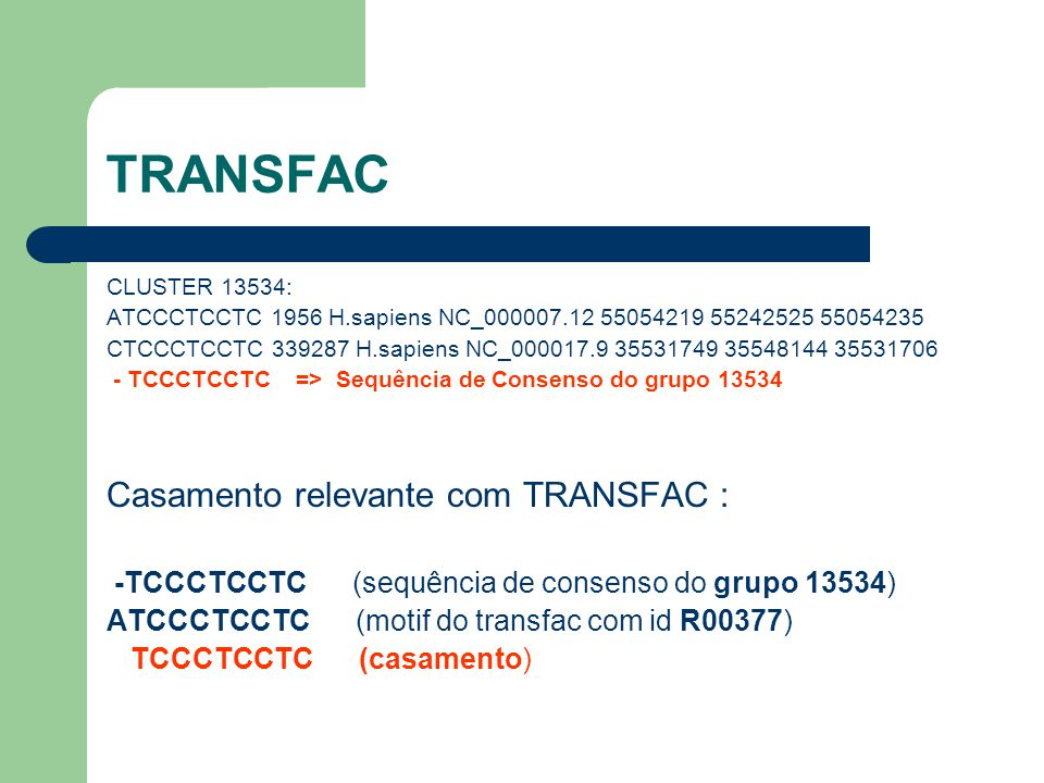 TRANSFAC Casamento relevante com TRANSFAC :