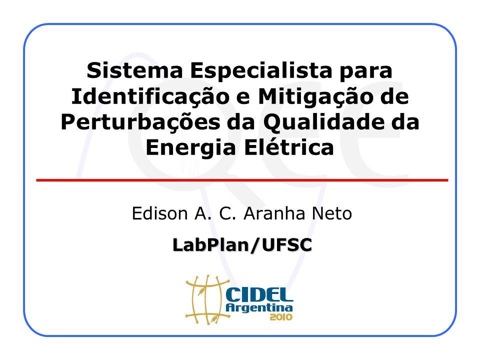 Edison A. C. Aranha Neto LabPlan/UFSC