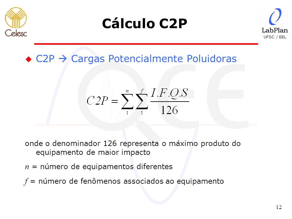 Cálculo C2P C2P  Cargas Potencialmente Poluidoras