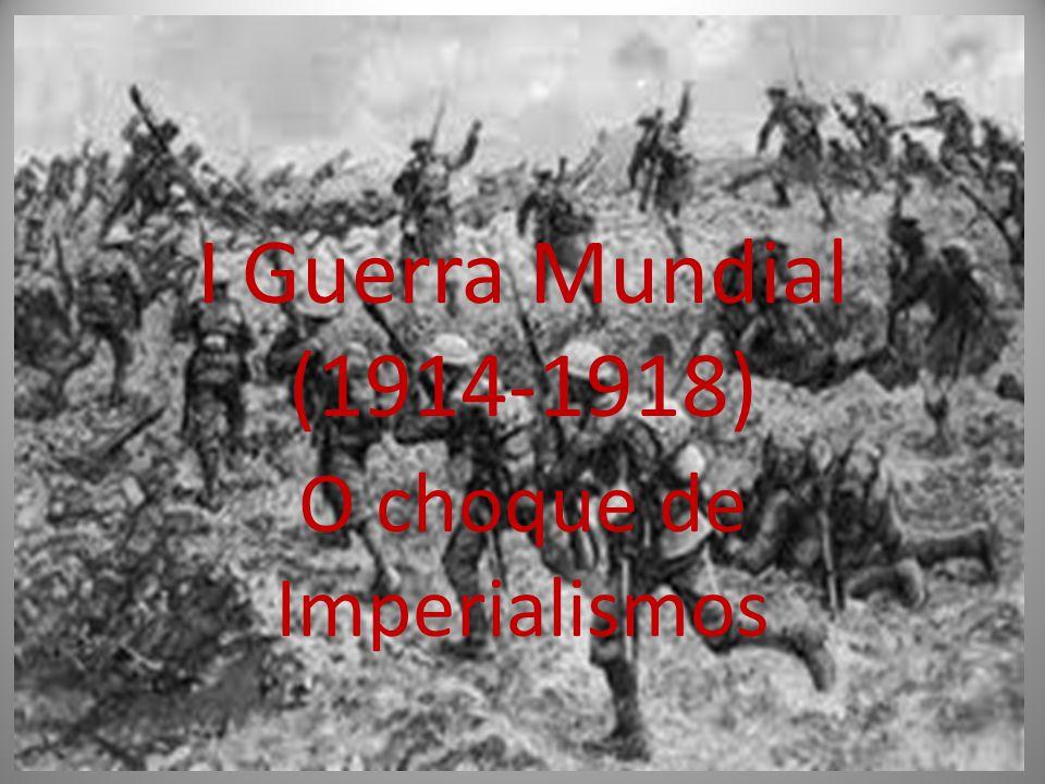O choque de Imperialismos