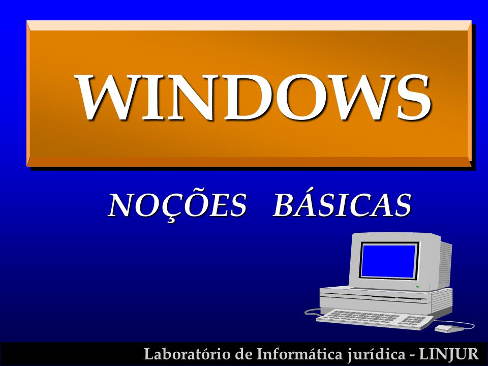 WINDOWS NOÇÕES BÁSICAS To view this collection of sample slides: