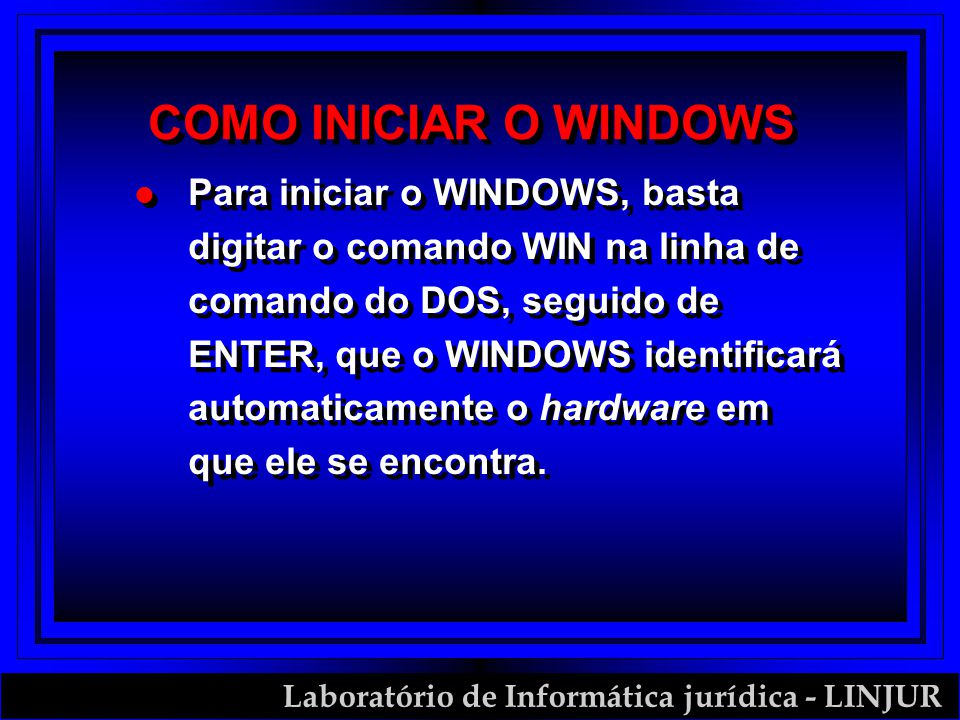 COMO INICIAR O WINDOWS