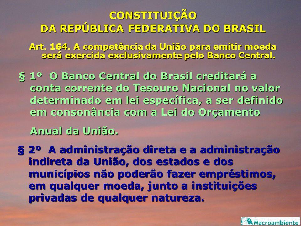 DA REPÚBLICA FEDERATIVA DO BRASIL