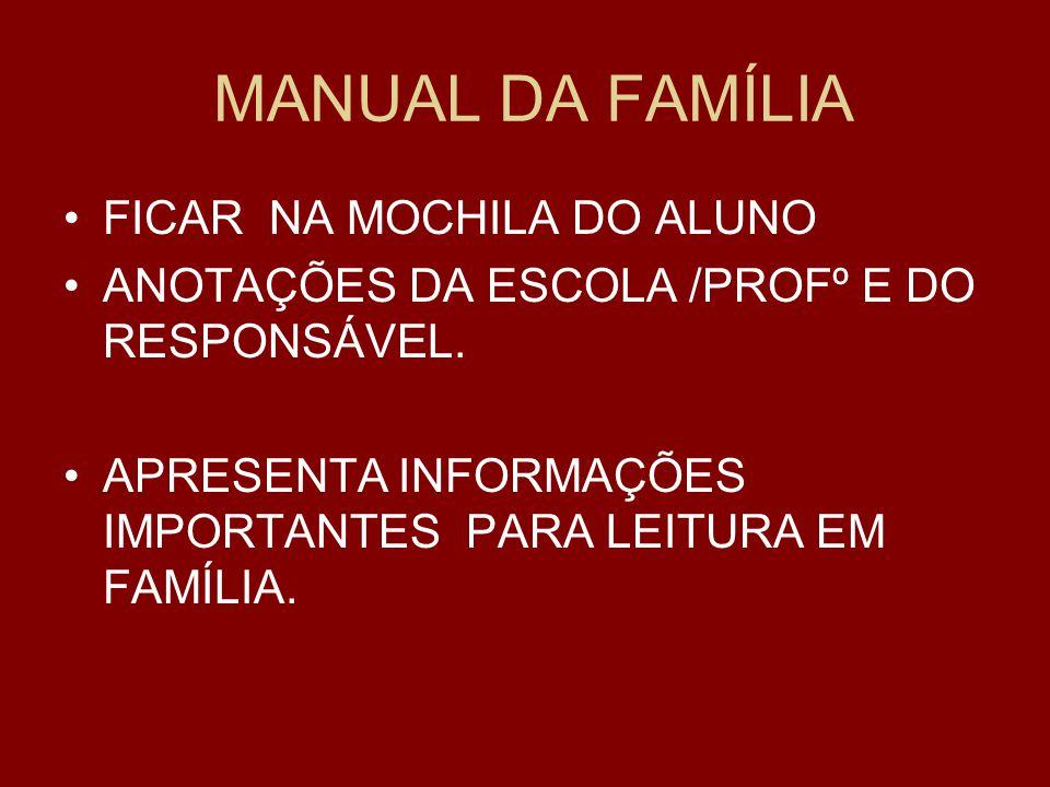 MANUAL DA FAMÍLIA FICAR NA MOCHILA DO ALUNO