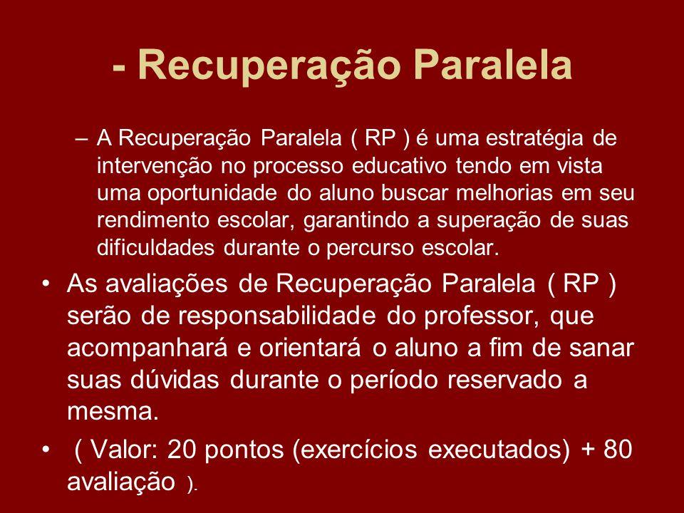 - Recuperação Paralela