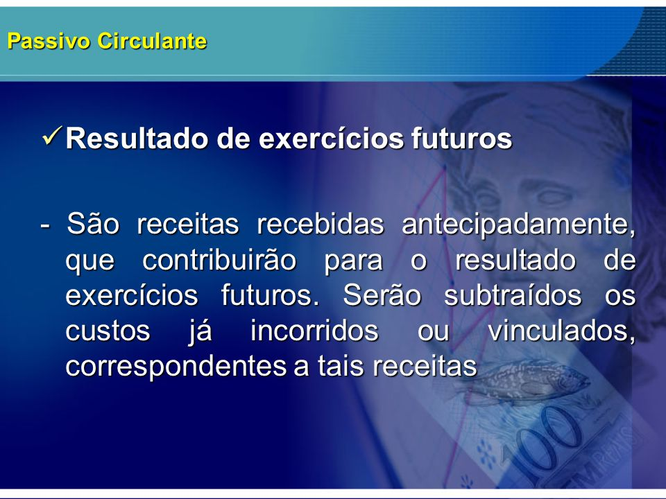 Resultado de exercícios futuros