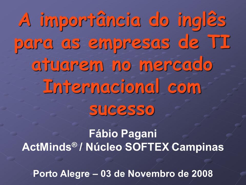 A importância do inglês para as empresas de TI atuarem no mercado Internacional com sucesso