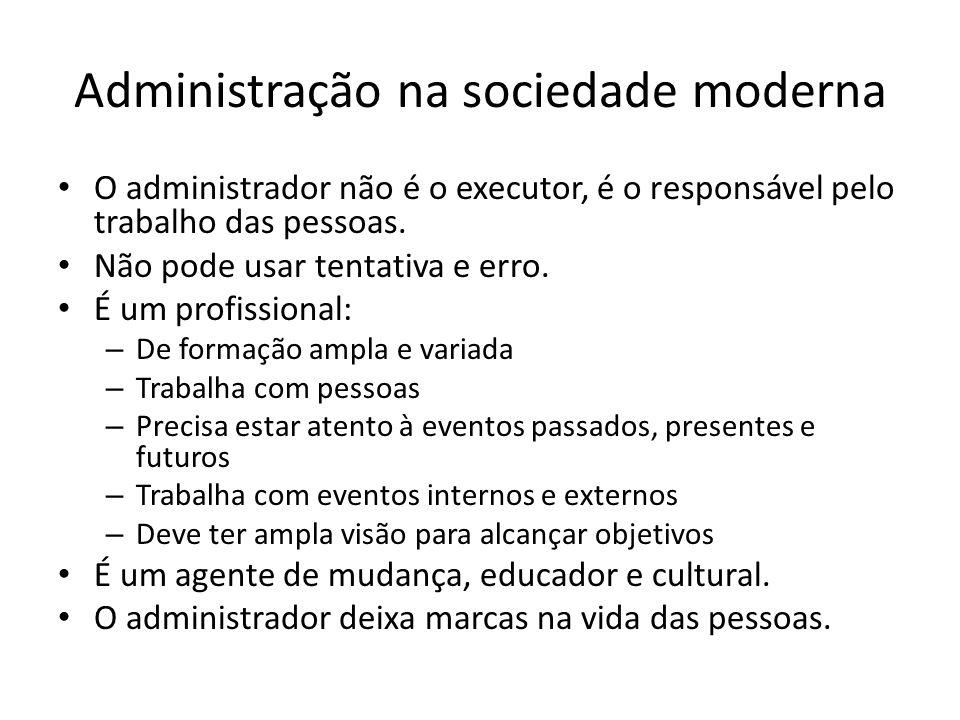 Administração na sociedade moderna