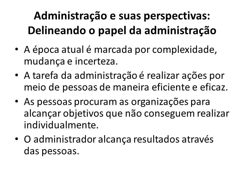 Administração e suas perspectivas: Delineando o papel da administração