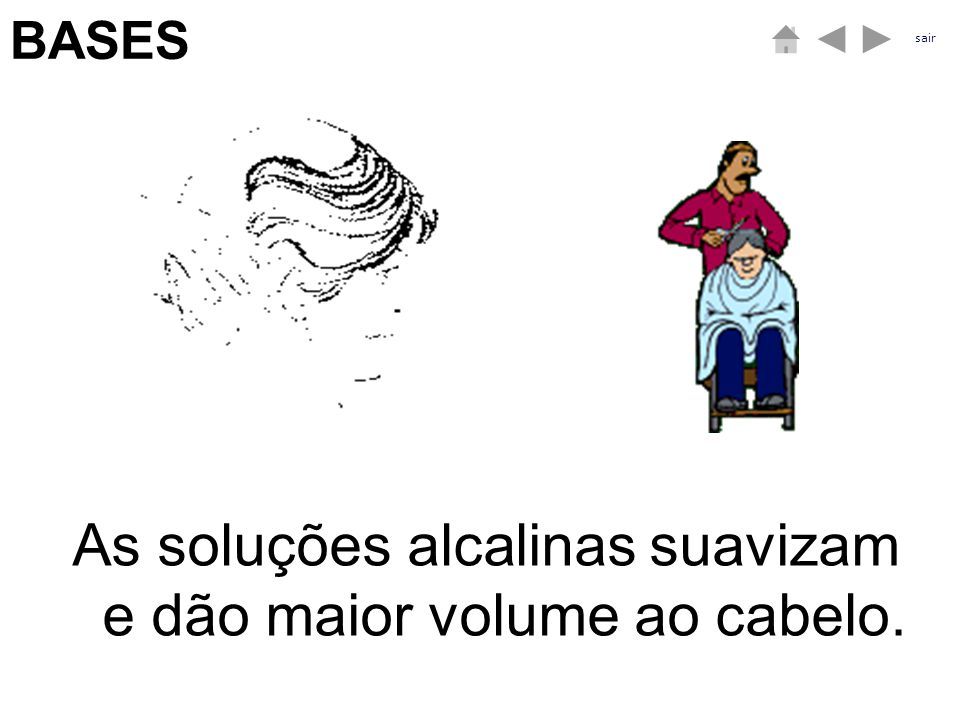 As soluções alcalinas suavizam e dão maior volume ao cabelo.
