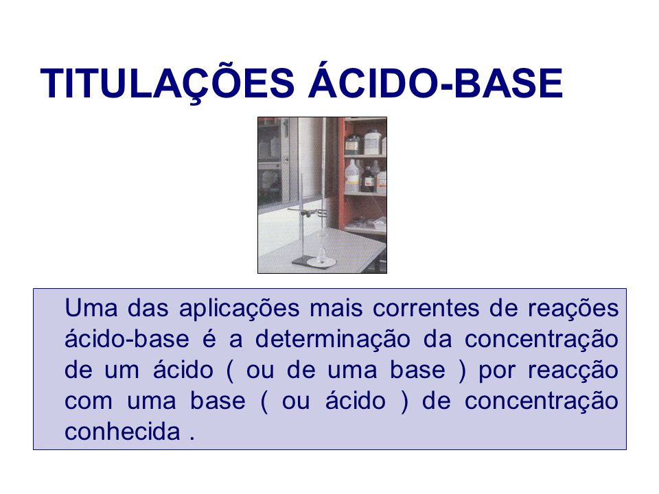 TITULAÇÕES ÁCIDO-BASE